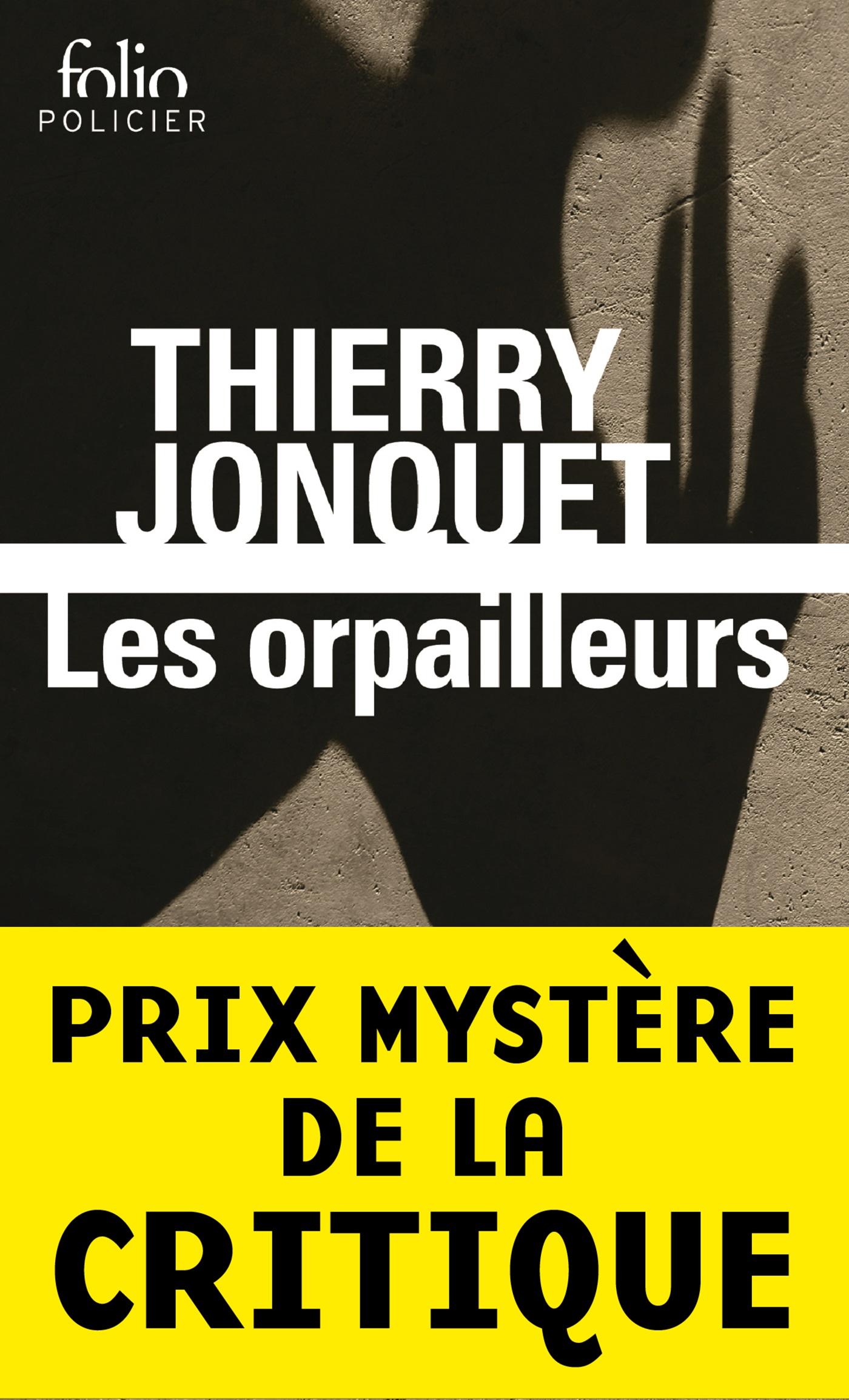 Les orpailleurs | Jonquet, Thierry