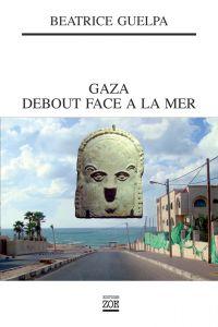 Gaza debout face à la mer