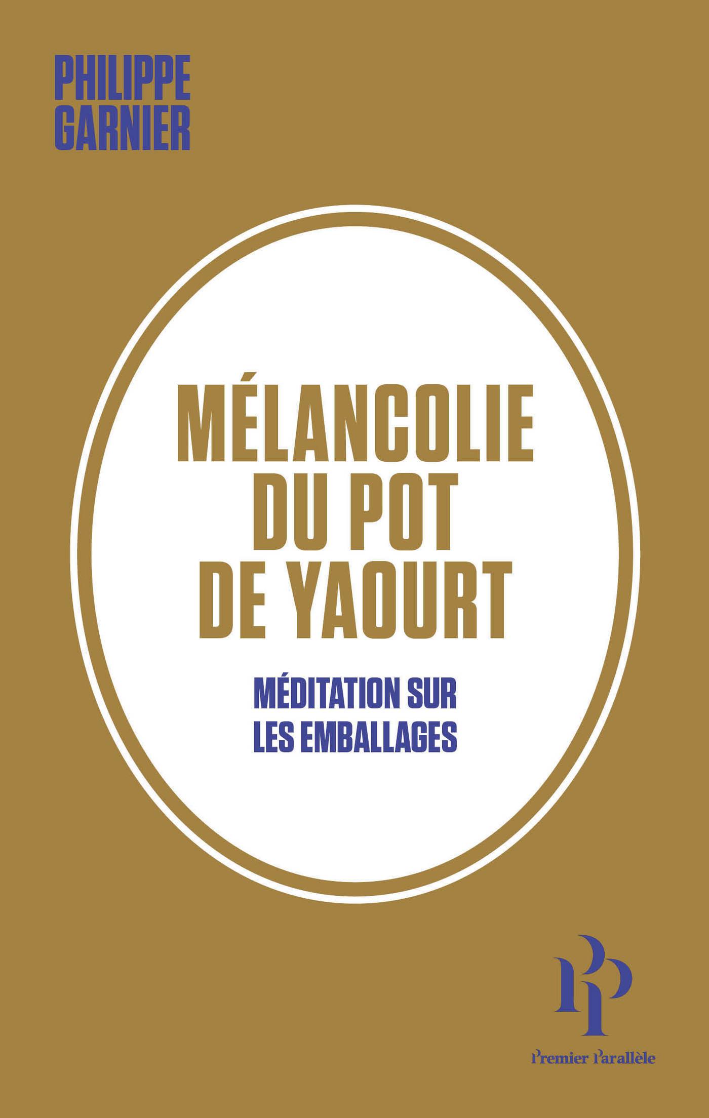 Mélancolie du pot de yaourt - Méditation sur les emballages