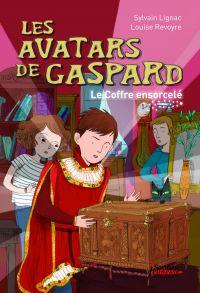 Les avatars de Gaspard. Le ...
