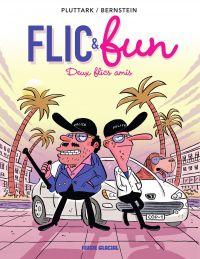 Flic & Fun T2 Deux flics amis