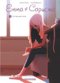 Emma et Capucine - Tome 1 - Un rêve pour trois | Lena Sayaphoum, . Contributeur
