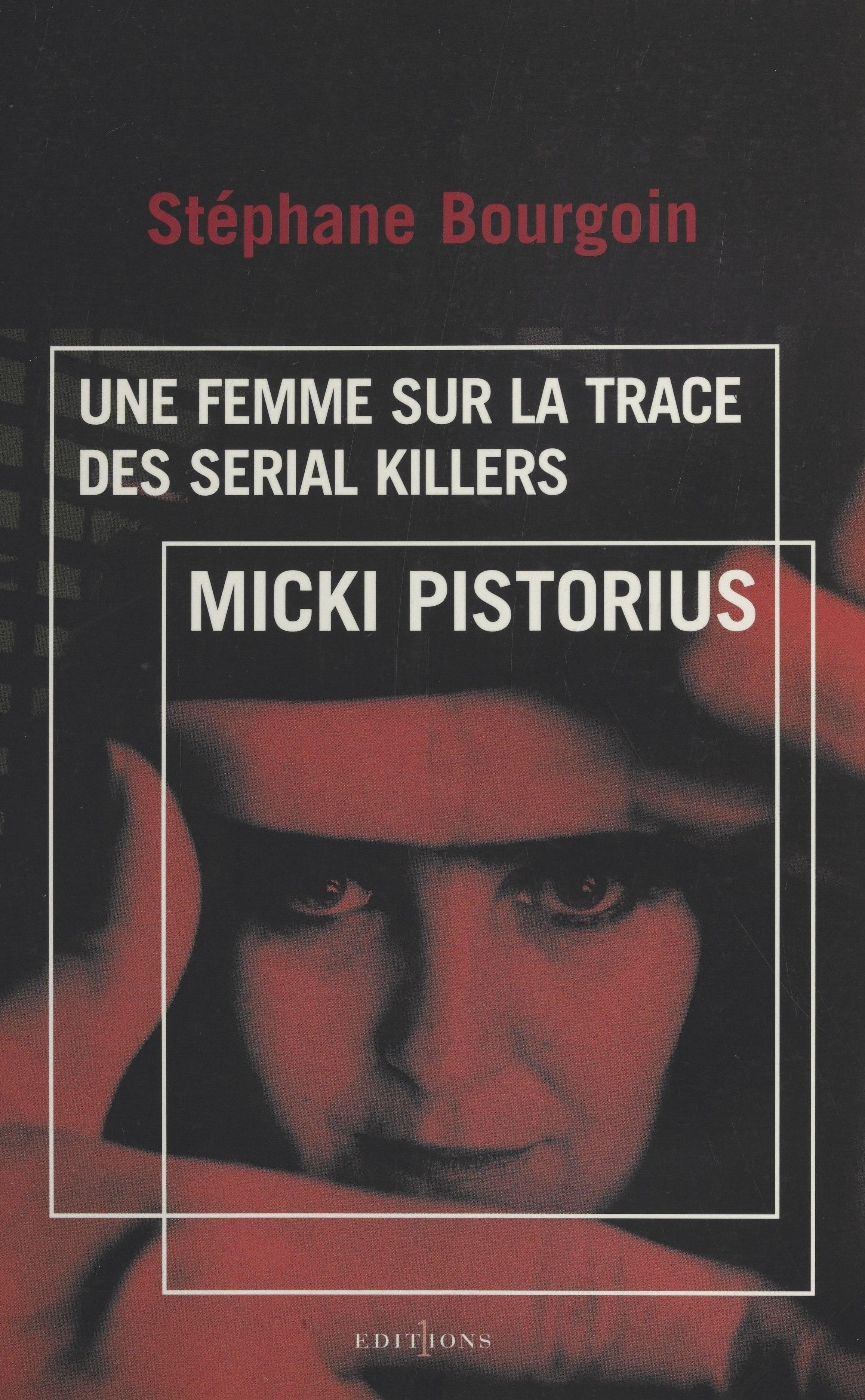 Micki Pistorius, une femme sur la trace des serial killers