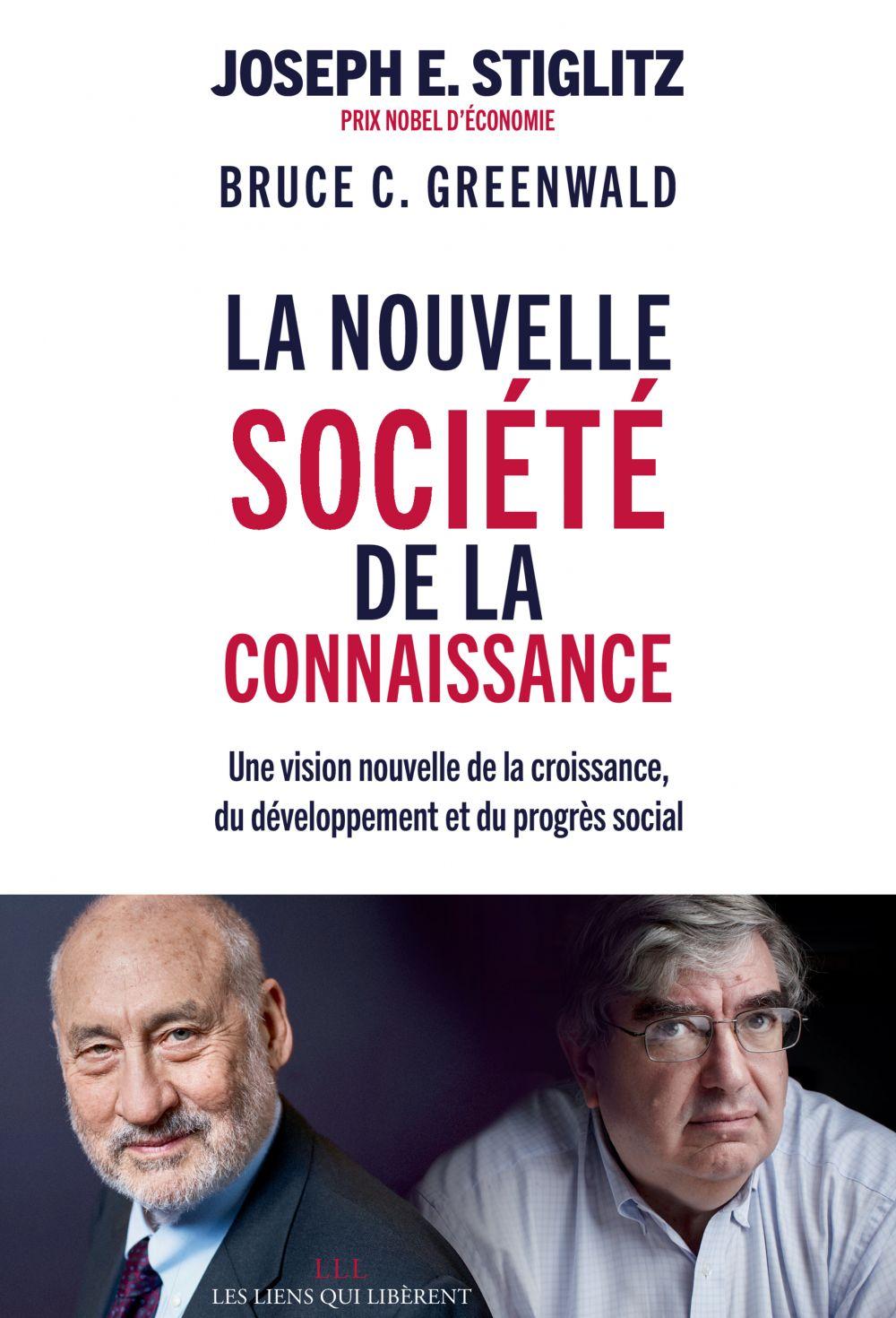 La nouvelle société de la connaissance   Stiglitz, Joseph E.. Auteur