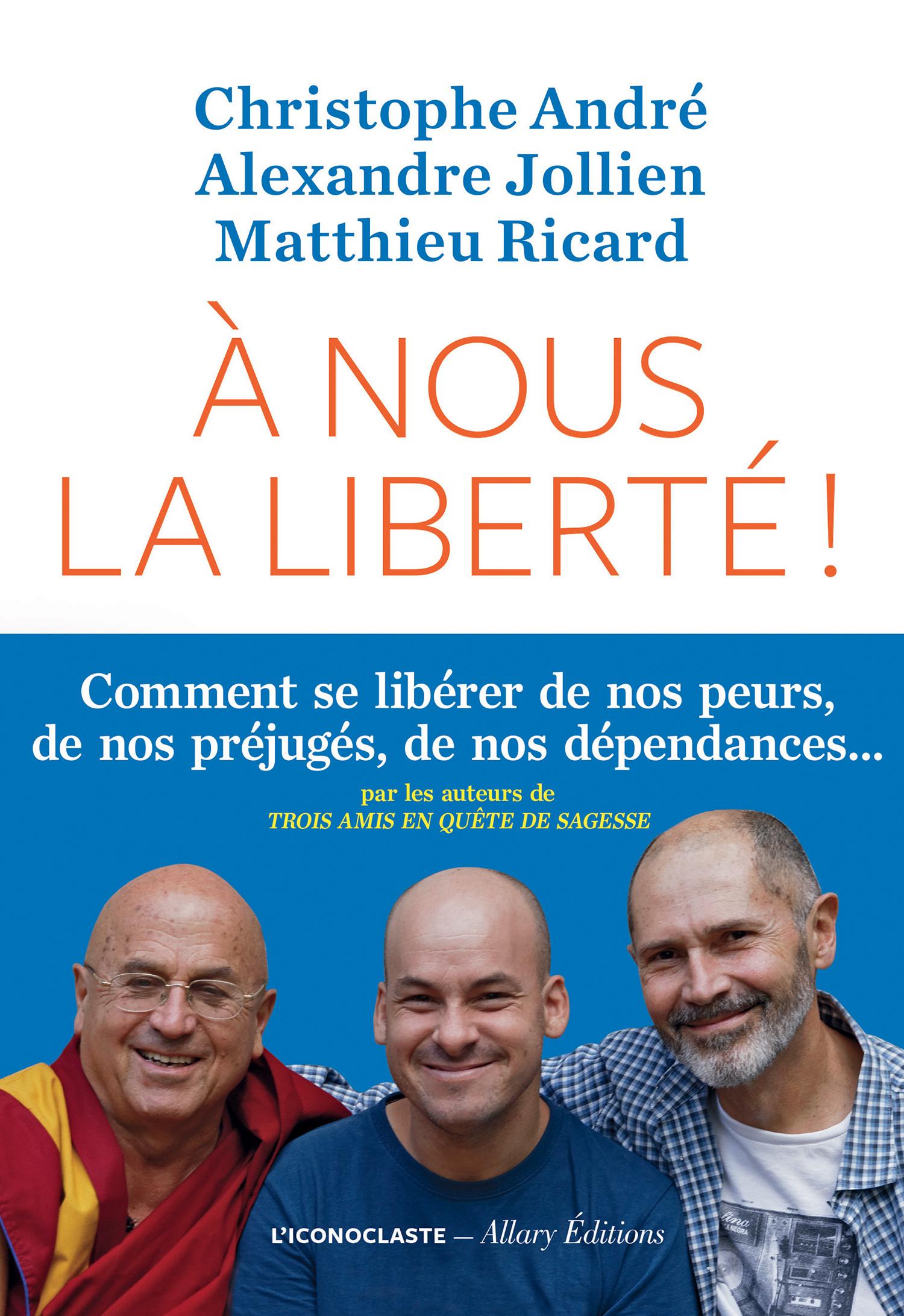 A nous la liberté ! | André, Christophe