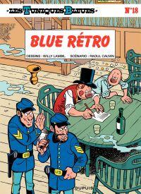 Les Tuniques bleues. Volume 18, Blue rétro