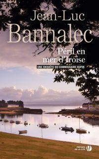 Péril en mer d'Iroise | BANNALEC, Jean-Luc. Auteur