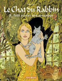 Le chat du rabbin. Volume 8, Petit panier aux amandes