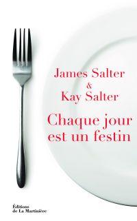 Chaque jour est un festin | Salter, James (1925-2015). Auteur