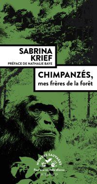Chimpanzés, mes frères de l...