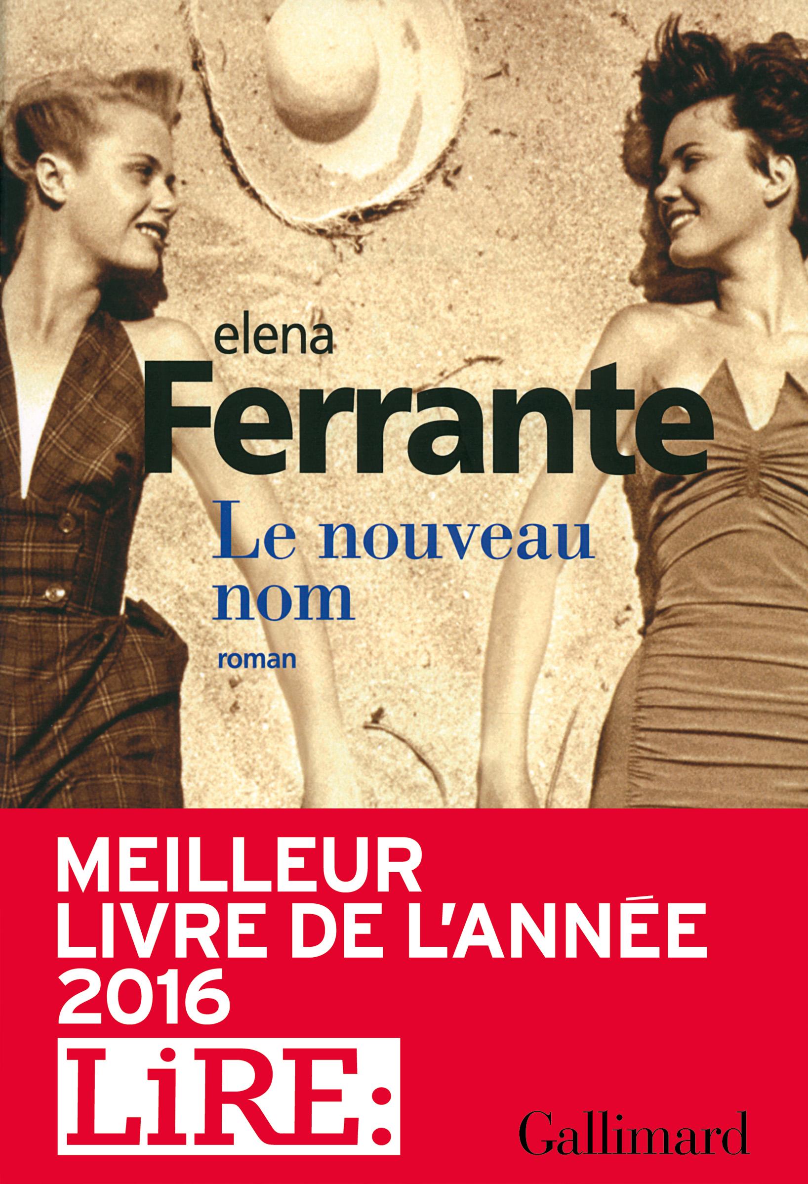 Le nouveau nom | Ferrante, Elena