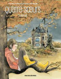 Quatre sœurs - Tome 1 - Enid | Ferdjoukh, Malika (1957-....). Auteur