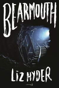 Bearmouth | Hyder, Liz. Auteur