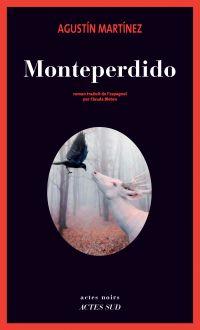 Monteperdido | Martinez, Agustin. Auteur