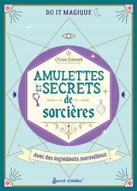 Amulettes et secrets de sor...