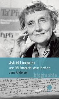 Astrid Lindgren, une Fifi B...
