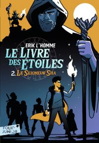 Le Livre des Étoiles (Tome 2) - Le Seigneur Sha | L'Homme, Erik