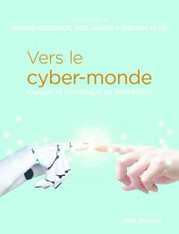 Vers le cyber-monde. Humain...