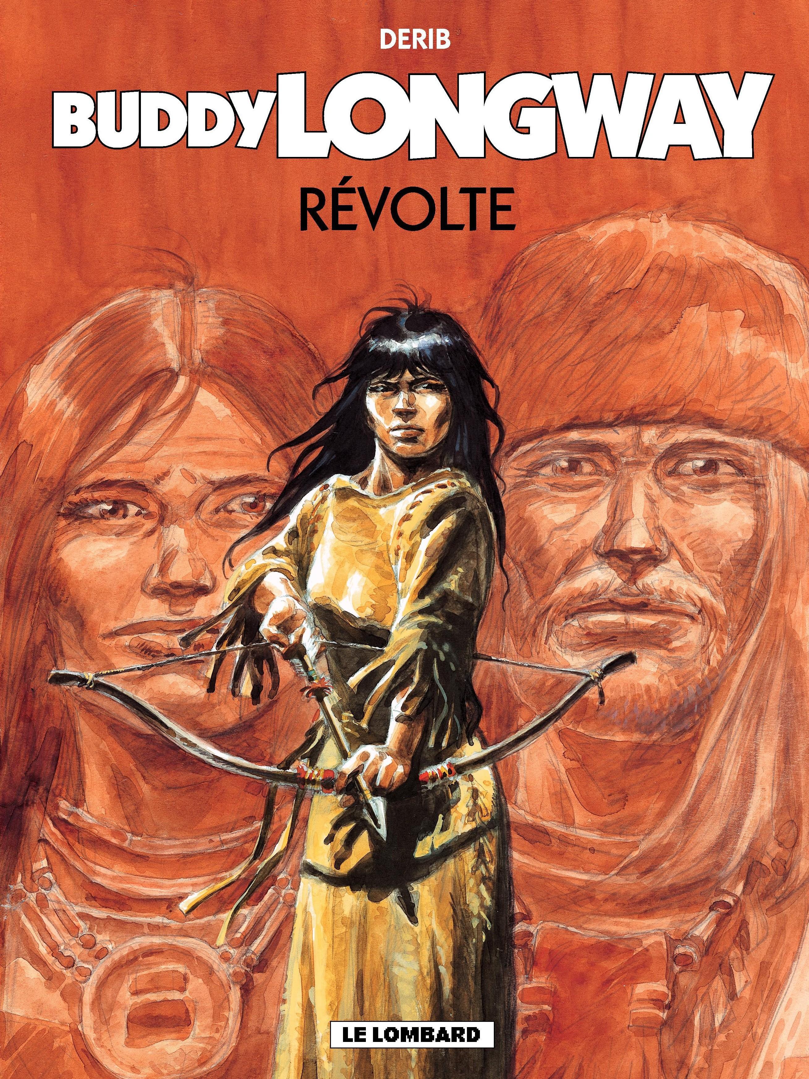 Vignette du livre Buddy Longway T.19 : La révolte