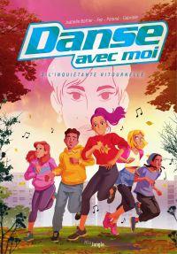Danse avec moi - Tome 3 - L'inquiétante ritournelle