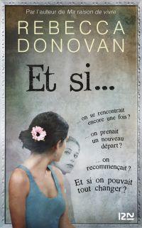 Et si... | Donovan, Rebecca. Auteur