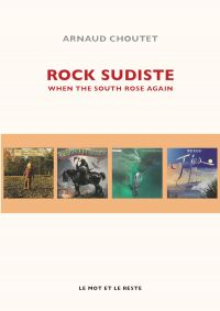 Rock sudiste | CHOUTET, Arnaud. Auteur