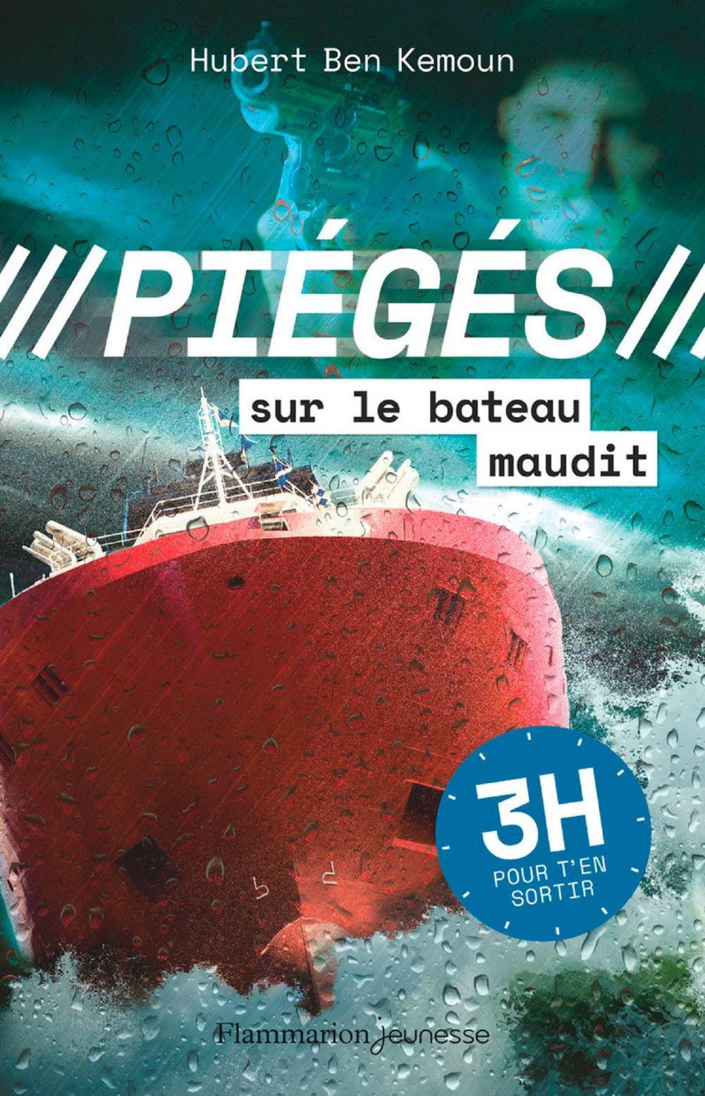 Piégés (Tome 3) - Sur le bateau maudit | Ben Kemoun, Hubert