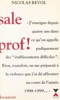 Sale prof !