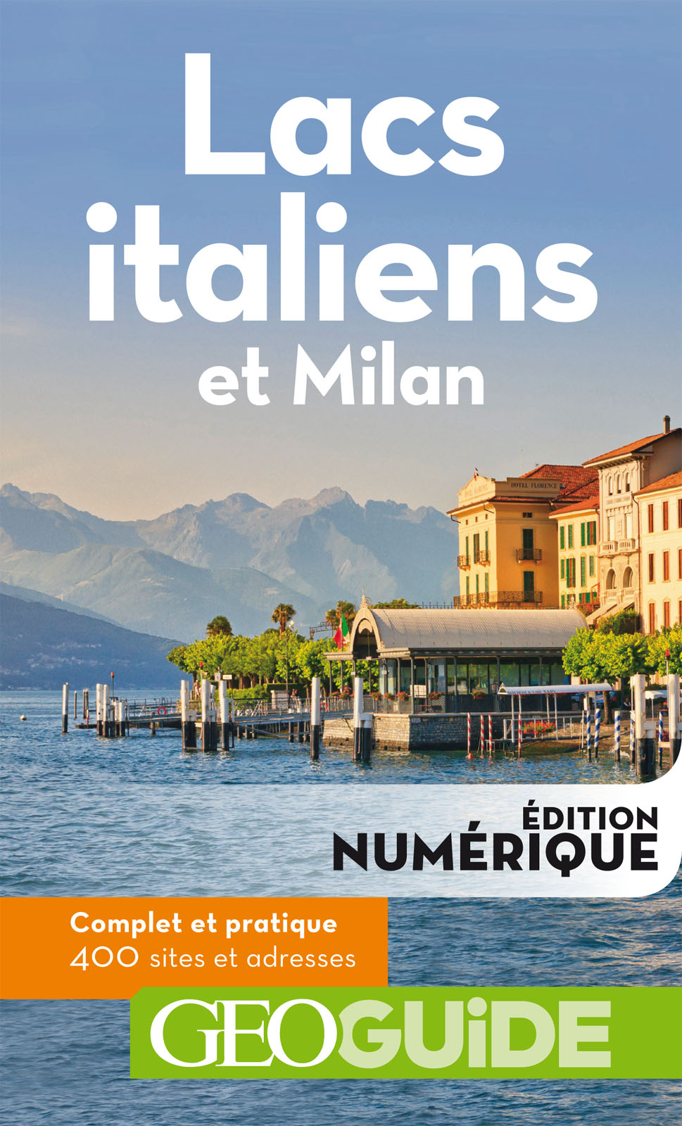 GEOguide Lacs italiens et Milan | Collectif Gallimard Loisirs,