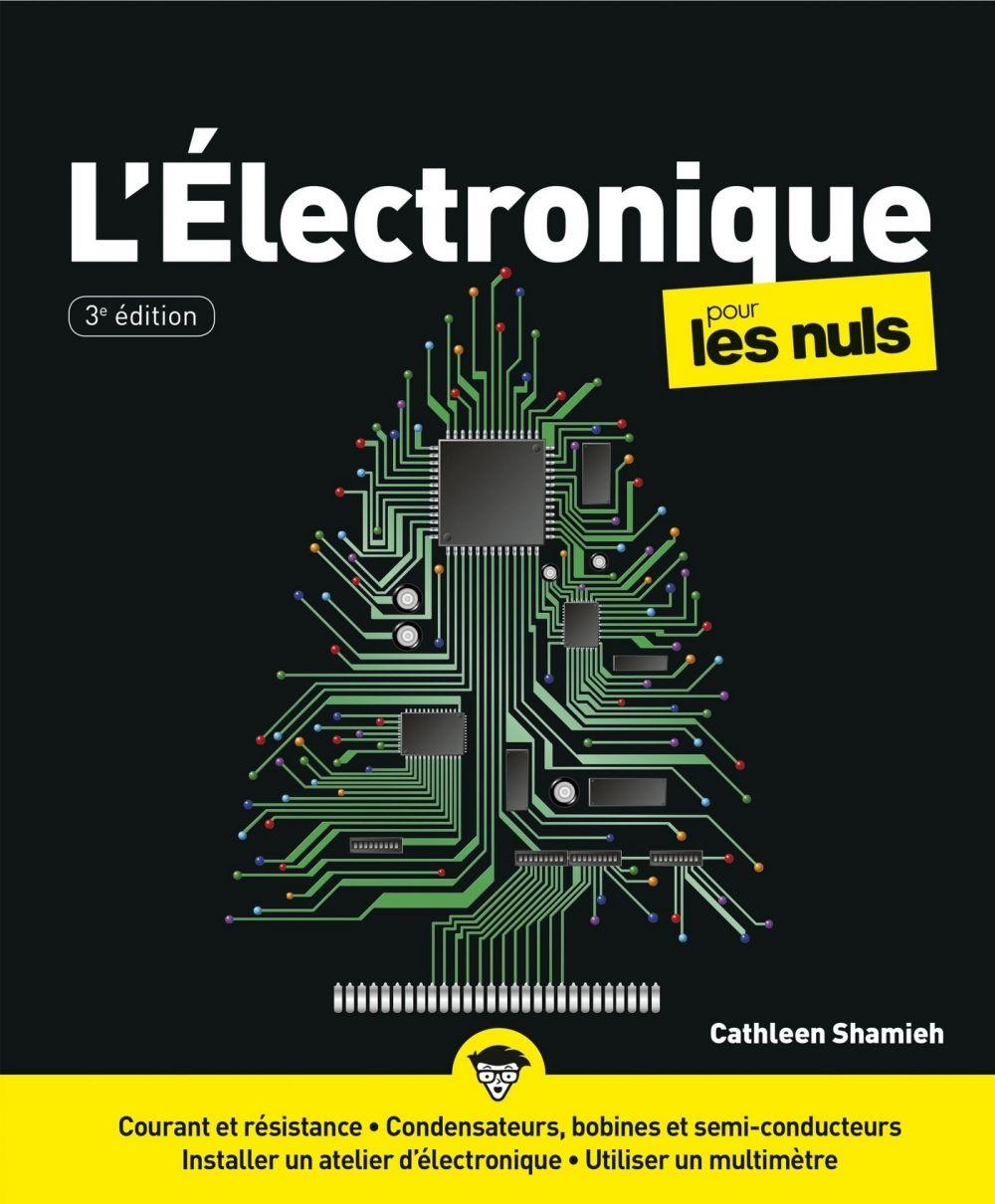 L'électronique pour les Nuls, grand format, 3 éd. | SHAMIEH, Cathleen. Auteur
