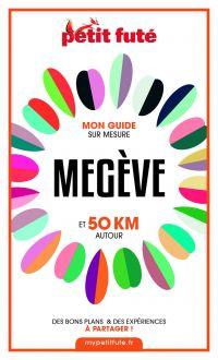 MEGÈVE ET 50 KM AUTOUR 2021...