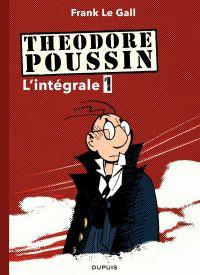 Théodore Poussin - L'Intégrale