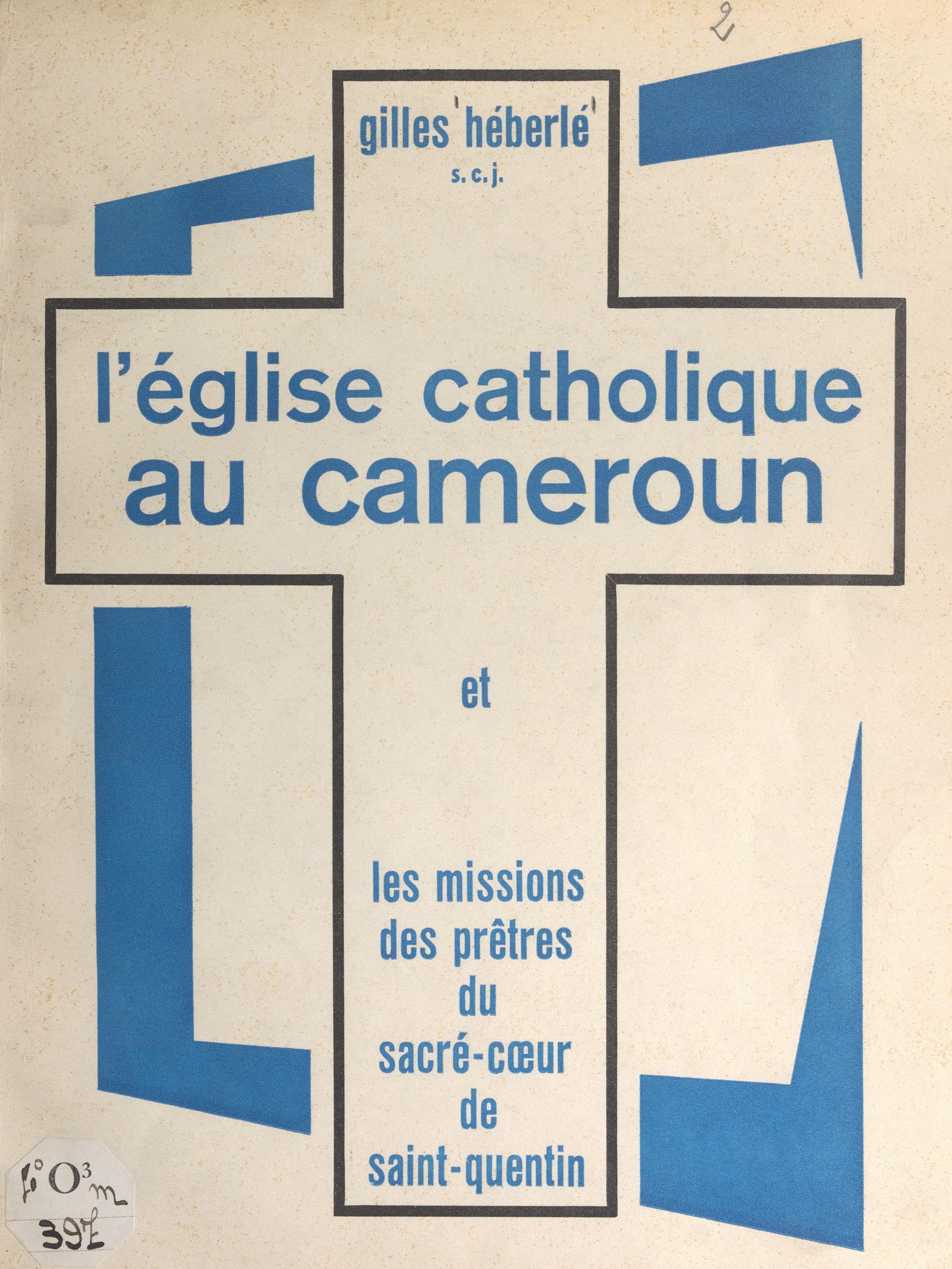 L'église catholique au Came...