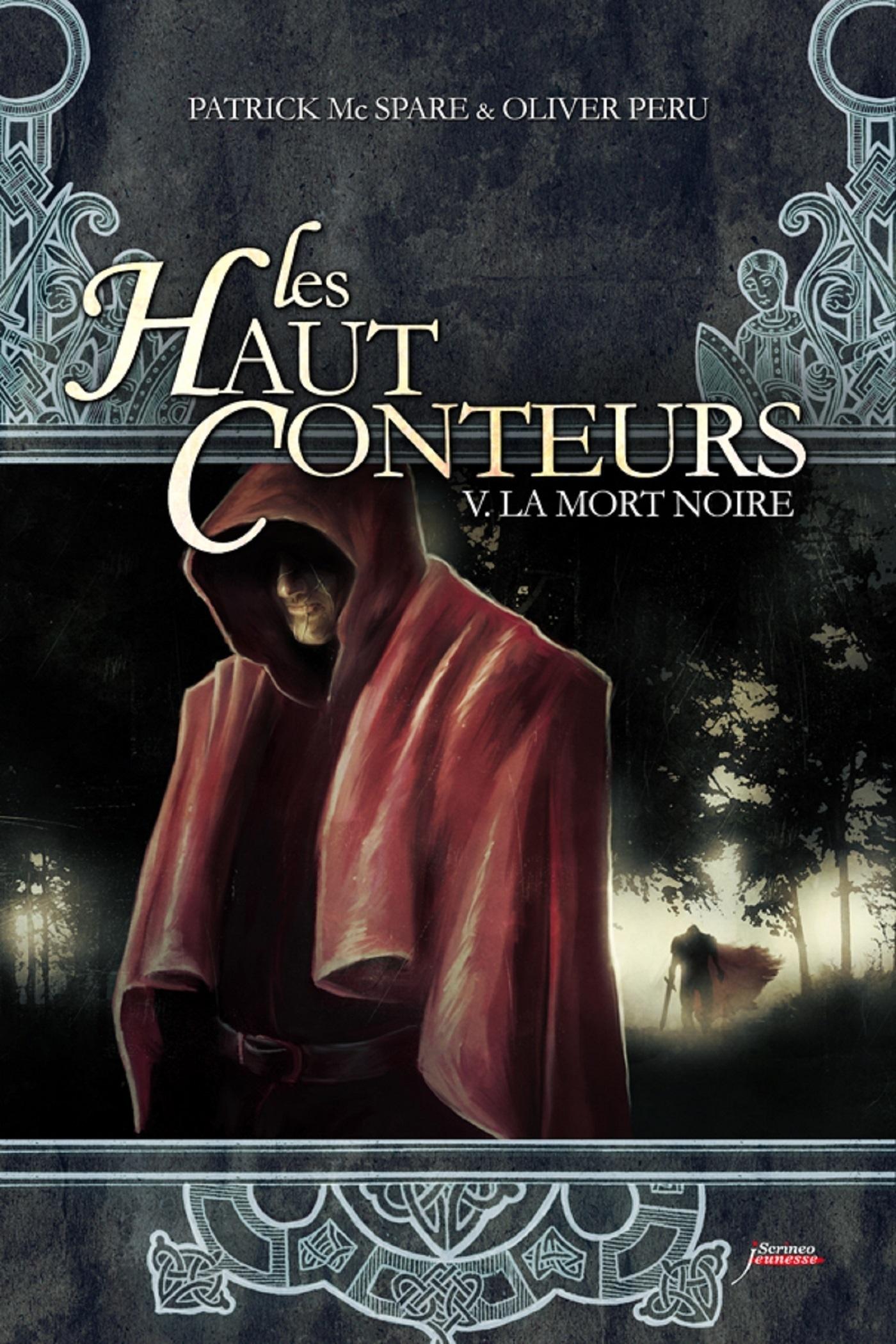 Les haut-conteurs - tome 05 : La mort noire