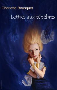 Image de couverture (Lettres aux ténèbres)