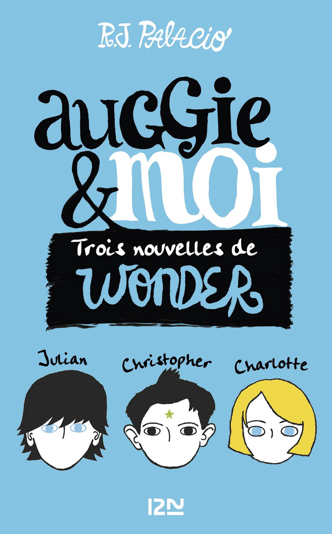Auggie & moi   LÊ, Juliette
