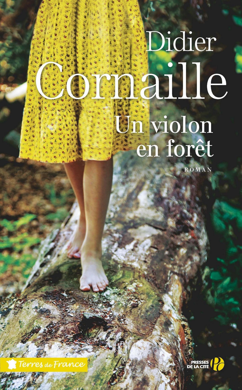 Un violon en forêt | CORNAILLE, Didier