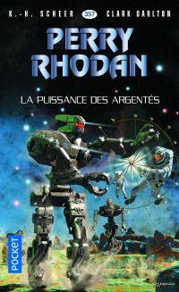 Perry Rhodan n°357 : La Puissance des argentés