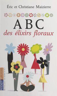 ABC des élixirs floraux