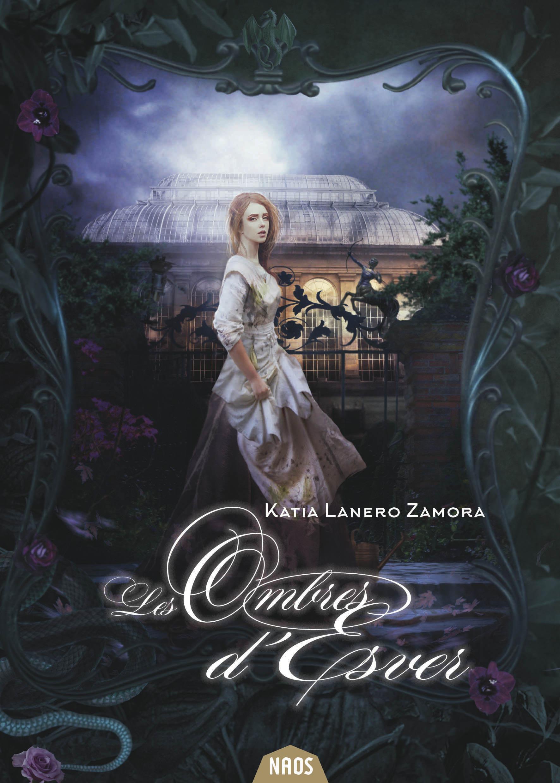 Les Ombres d'Esver | LANERO ZAMORA, Katia