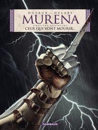 Murena - Tome 4 - Ceux qui vont mourir