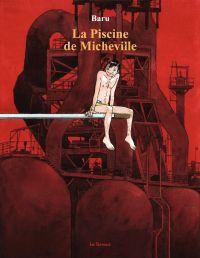 La piscine de Micheville | Baru (1947-....). Auteur