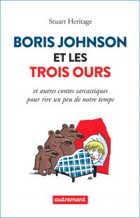 Boris Johnson et les Trois Ours