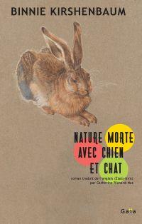 Nature morte avec chien et chat | Kirshenbaum, Binnie. Auteur