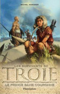 Les survivants de Troie (To...