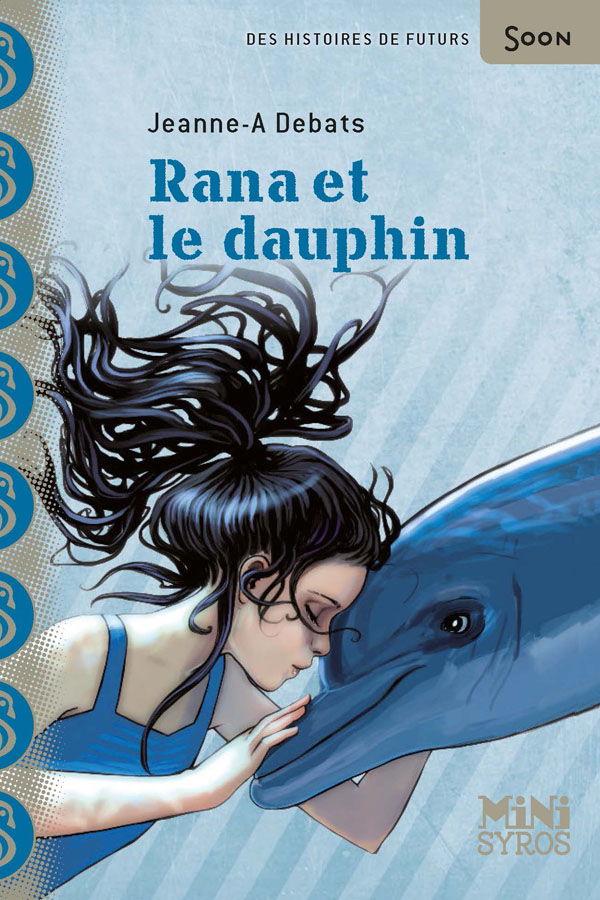 Rana et le dauphin | Debats, Jeanne-A