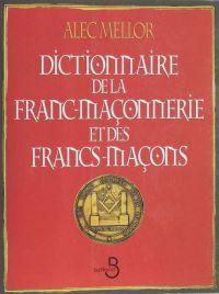 Dictionnaire de la franc-ma...