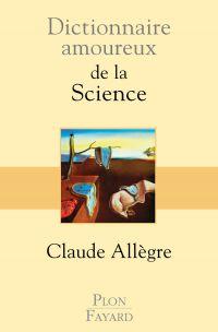 Image de couverture (Dictionnaire amoureux de la science)
