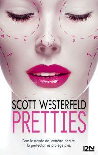 Pretties | WESTERFELD, Scott. Auteur