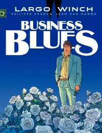 Largo Winch. Volume 4, Business blues